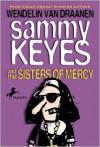 Sammy Keyes and the Sisters of Mercy (Turtleback School & Library Binding Edition) - Wendelin Van Draanen