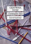 Gęstwina dusz - Christopher Rice