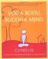 Yoga Body, Buddha Mind - Cyndi Lee