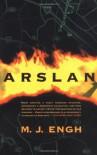 Arslan - M. J. Engh