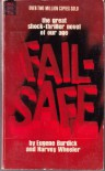 Fail-Safe - Eugene Burdick, Harvey Wheeler