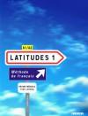 Latitudes 1 Livre de l'élève - Régine Mérieux, Yves Loiseau