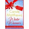 Winter Warmers - Carole Matthews