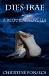 Dies Irae (Requiem Series) - Christine Fonseca