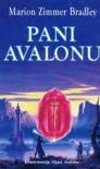 Pani Avalonu (Avalon 2) - Marion Zimmer Bradley
