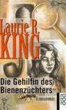 Die Gehilfin des Bienenzüchters/ The Beekeeper's Apprentice (Mary Russell, #1) - Laurie R. King