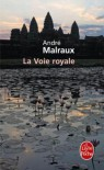La Voie royale - André Malraux, Christiane Moatti