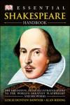 Essential Shakespeare Handbook - Leslie Dunton-Downer, Alan Riding