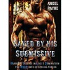 Saved By His Submissive (The W.I.L.D. Boys Of Special Forces, #1) - Angel Payne