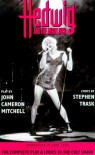 Hedwig and the Angry Inch - John Cameron Mitchell;Stephen Trask