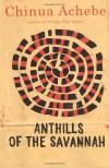 Anthills of the Savannah - Chinua Achebe, Joe Baker