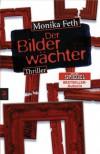 Der Bilderwächter - Monika Feth