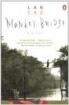 Monkey Bridge - Lan Cao