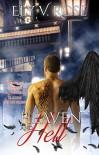 Heaven and Hell: Quanto sei disposto a perdonare in nome dell'amore? - Ely V. Rose