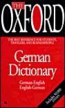The Oxford German Dictionary - Oxford University Press, Jill Schneider