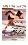 The Race of My Life: An Autobiography - Milkha Singh