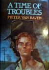 A Time of Troubles - Pieter Van Raven, Van raven