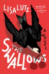 The Swallows - Lisa Lutz