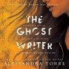 The Ghostwriter - Alessandra Torre, Andrea Izzy Anthony