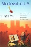 Medieval in LA - Jim Paul