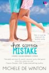 Her Scottish Mistake - Michele de Winton