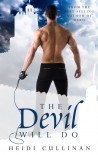 The Devil Will Do - Heidi Cullinan