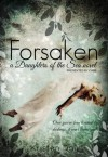 Forsaken (Daughters of the Sea Series) - Kristen Day
