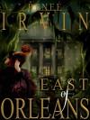 East of Orleans - Renee' Irvin