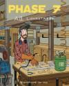 Phase 7 - Alec Longstreth, Max de Radiguès