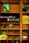 Saturday Morning - Lauraine Snelling