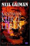 Sandman, Bd. 7, Kurze Leben - Neil Gaiman
