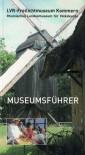 LVR-Freilichtmuseum Kommern: Museumsführer - Michael H. Faber