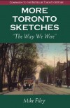 More Toronto Sketches: The Way We Were - Filey Mike