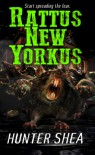 Rattus New Yorkus - Hunter Shea