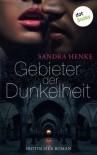 Gebieter der Dunkelheit: Erotischer Roman - Sandra Henke