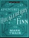 Adventures of Huckleberry Finn: Large Print Edition - Mark Twain, E.W. Kemble
