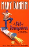 A Fit of Tempera (Bed-And-Breakfast Mysteries) - Mary Daheim