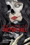 Return to Daemon Hall: Evil Roots - Andrew Nance, Coleman Polhemus