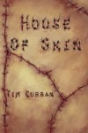 House of Skin - Tim Curran
