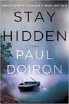 Stay Hidden - Paul Doiron
