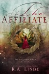 The Affiliate (Ascension Book 1) - K.A. Linde