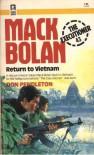 Return to Vietnam - Don Pendleton, Stephen Mertz