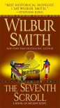 The Seventh Scroll - Wilbur Smith