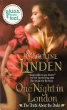 One Night in London (The Truth About the Duke #1) - Caroline Linden