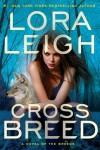 Cross Breed - Lora Leigh