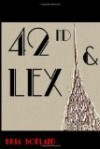 42nd & Lex - Bria Hofland