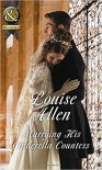 Marrying His Cinderella Countess - Louise Allen