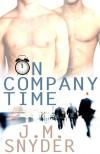 On Company Time - J.M. Snyder