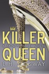 Killer Queen - L.H. Cosway