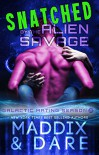 Snatched by the Alien Savage: A SciFi Alien Romance (Galactic Mating Season Book 2) - Marina Maddix, Flora Dare